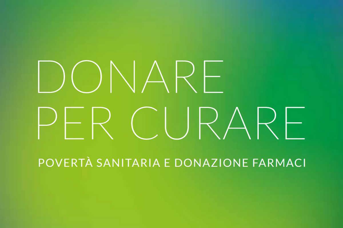 Donare per Curare 2019, 7° rapporto sulla povertà sanitaria in Italia