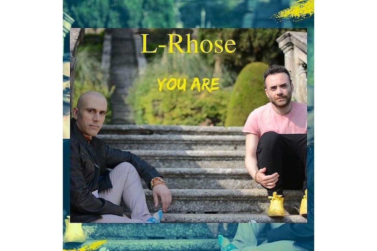 """L-RHOSE: """"YOU ARE"""" è il secondo singolo del duo pop/rock"""
