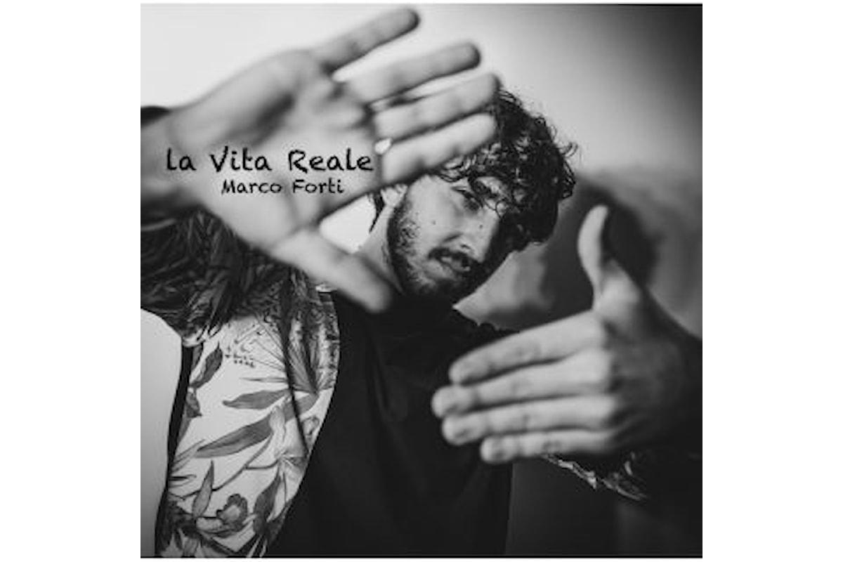 """Marco Forti """"La vita reale"""" il giovane cantautore romano presenta il singolo pop in rotazione radiofonica"""