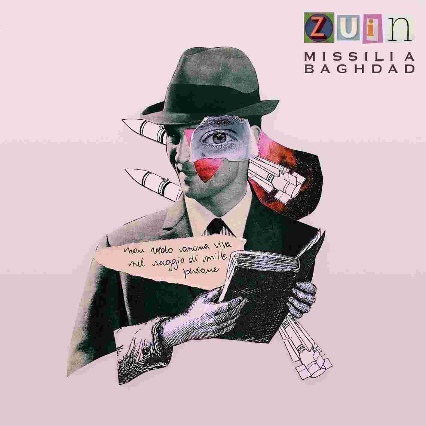 "ZUIN, ""Missili a Baghdad"""