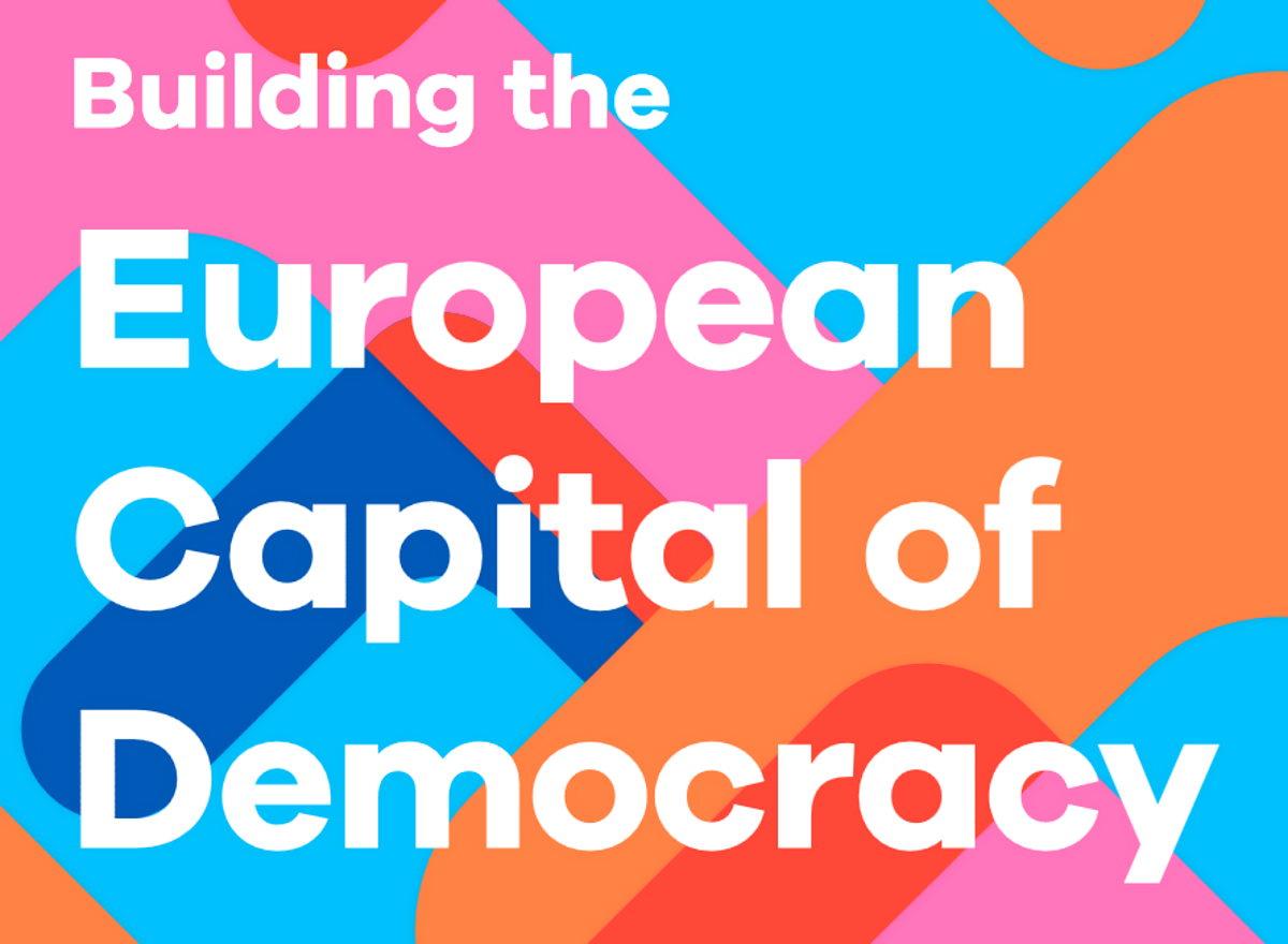 Nasce European Capital of Democracy, iniziativa dei sindaci europei a favore dei principi democratici