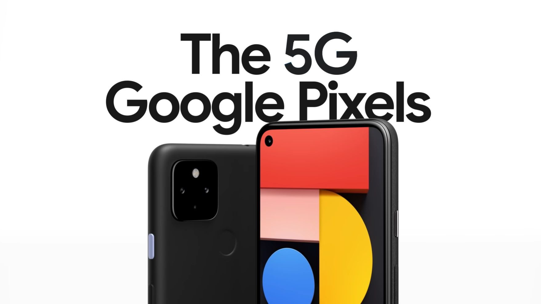 Google Pixel 5 e Pixel 4a 5G presentati ufficialmente: non sono dei top di gamma, ma sono i primi smartphone Google 5G