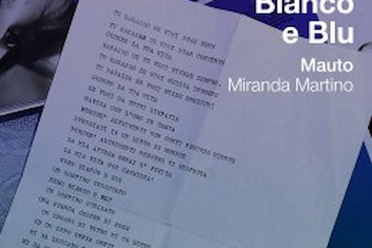 """MAUTO feat. MIRANDA MARTINO in """"Nero bianco e blu"""" da un testo inedito di Piero Ciampi"""