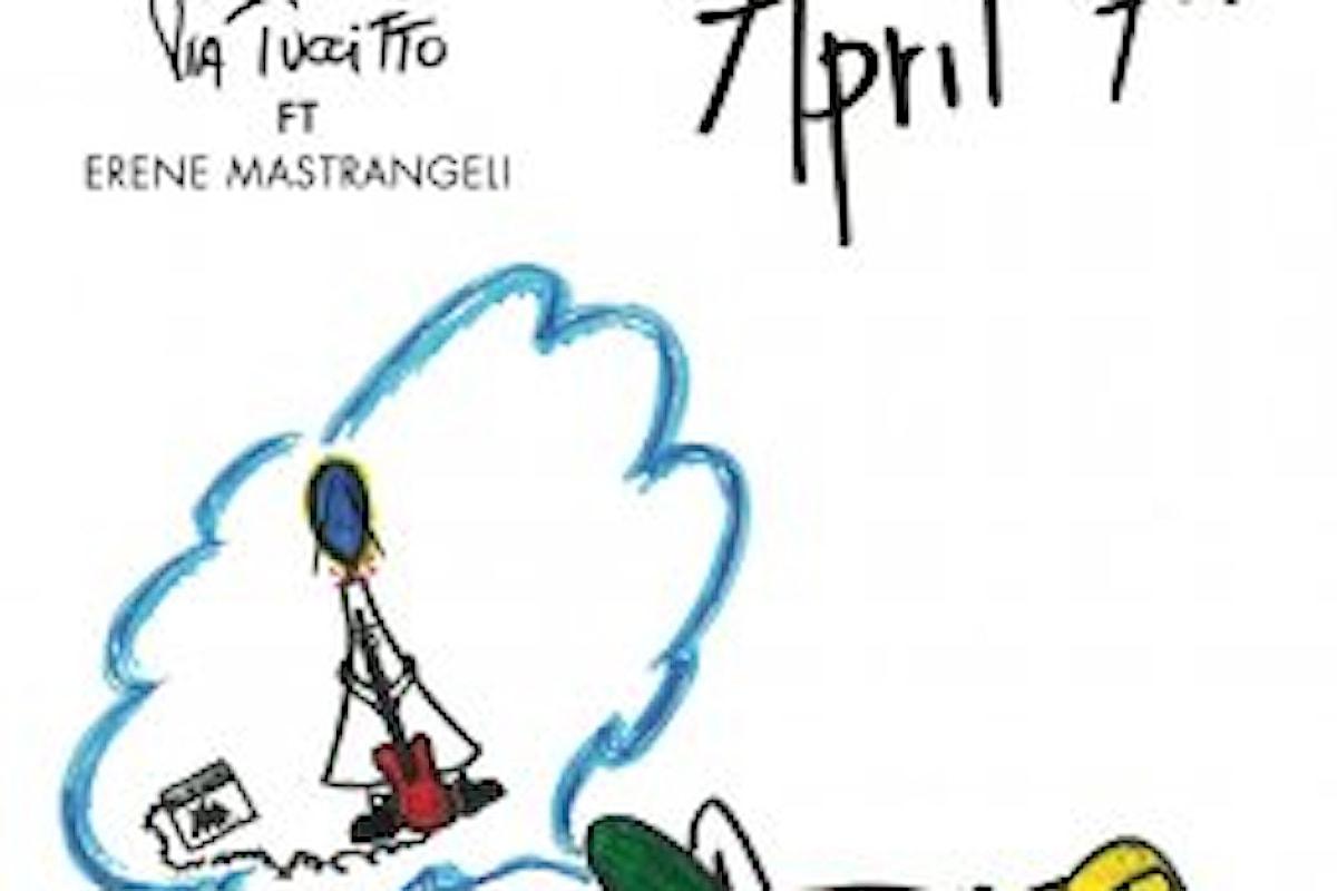 """PIA TUCCITTO, feat. Erene Mastrangeli """"April 7th"""" è il nuovo brano in italiano e inglese che unisce l'energia del rock e la forza del cantautorato"""