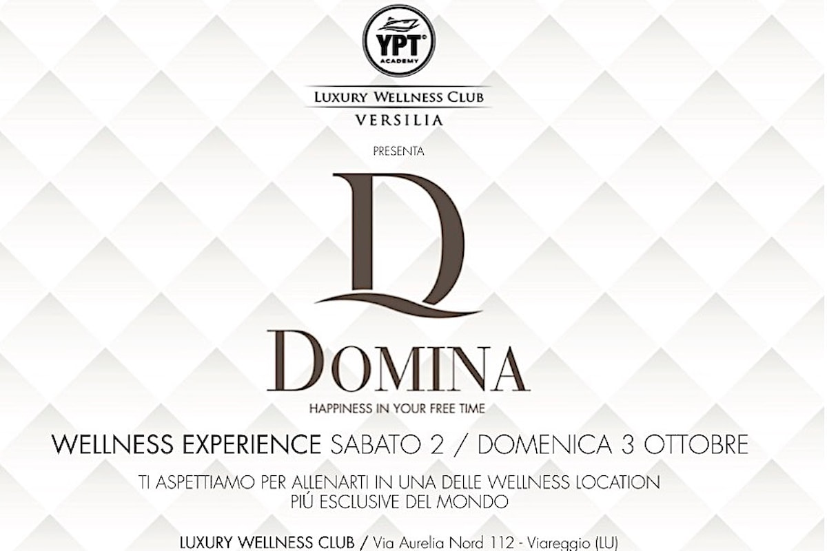 D Club regala Wellness Experience, il 2 e 3 ottobre @ Luxury Wellness Club di Viareggio (LU)