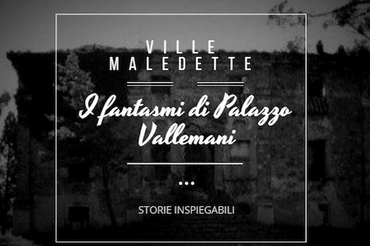 Storie Inspiegabili: I fantasmi di Palazzo Vallemani