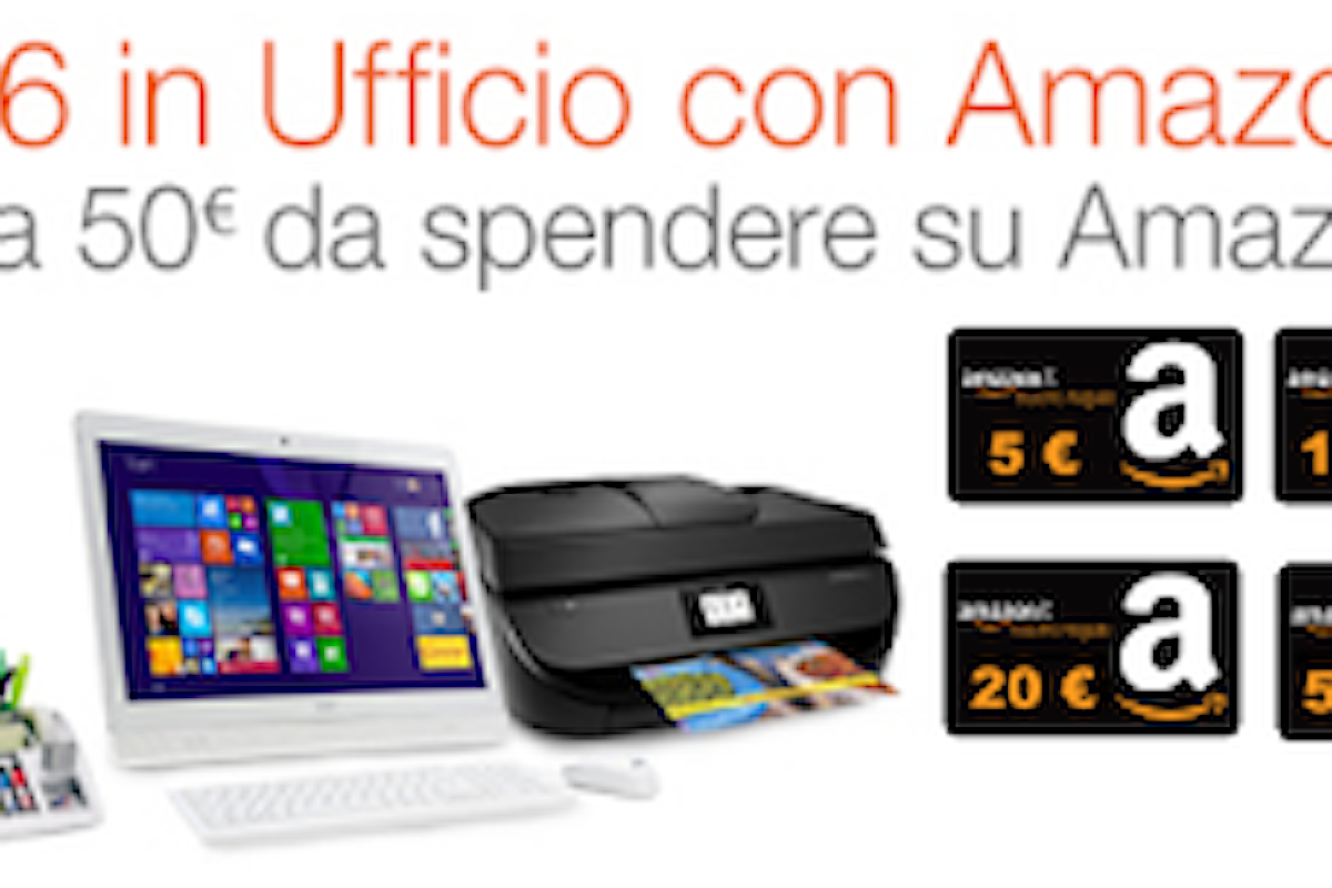 Amazon Promo Ufficio: fino a 50 euro in Buoni Regalo
