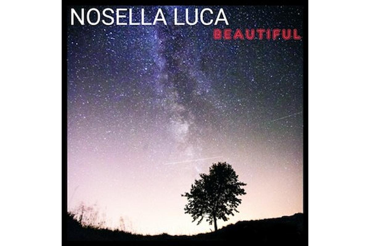 """In arrivo """"Beautiful"""" il primo singolo di Luca Nosella"""