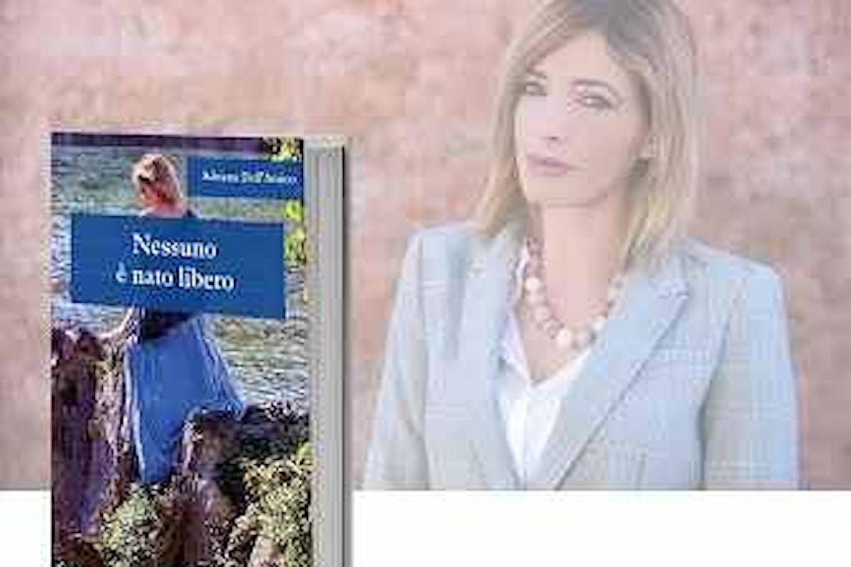 Nessuno è nato libero il romanzo di Adriana Dell'Amico continua il suo tour per l'Italia con grande successo