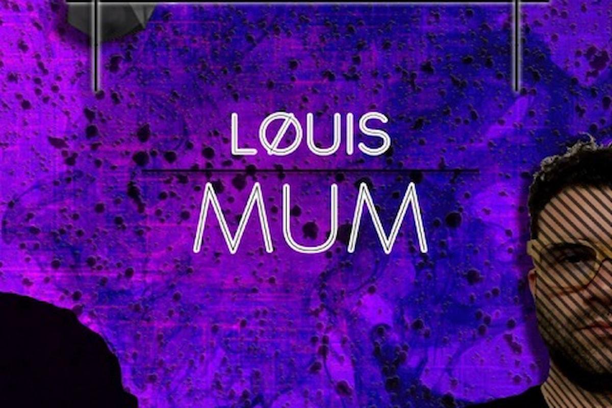 Løuis - Mum, seconda uscita per Petra Beat Records