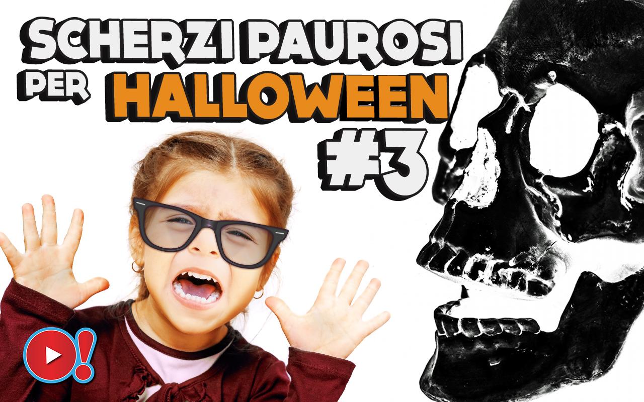 Scherzi paurosi (e divertenti) per Halloween, terza parte