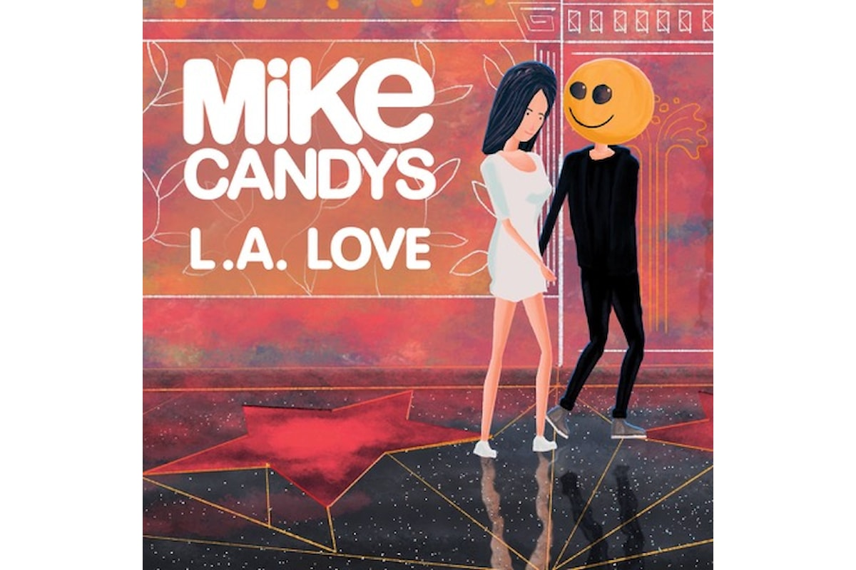 Mike Candys – L.A. Love su Total Freedom Deluxe