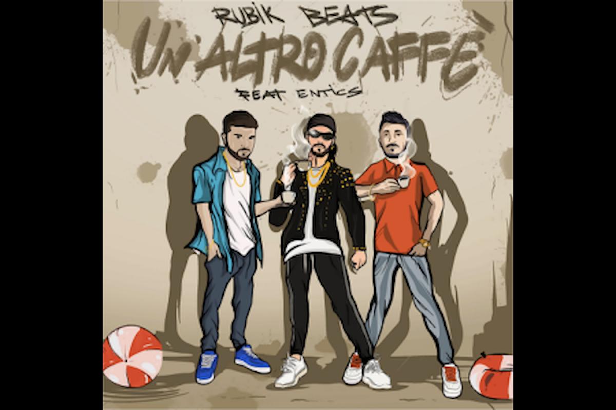"""Rubik Beats ft. Entics: """"UN ALTRO CAFFÈ"""", nasce il singolo che tingerà l'estate 2018 di Reggaeton"""