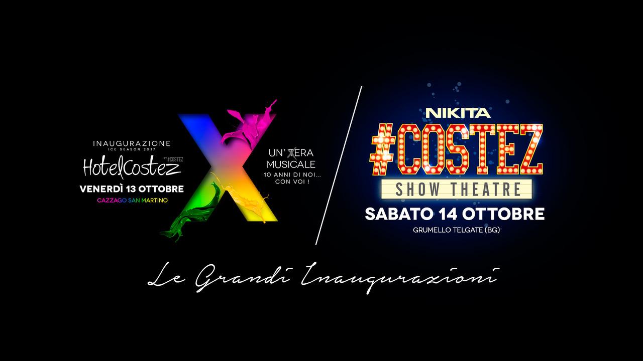 #Costez, doppia inaugurazione: 13/10 HotelCostez inaugurazione anno X @ Hotel Costez Cazzago (BS); 14/10 Show Theatre con Gianluca Motta @ Nikita, Telgate (BG)