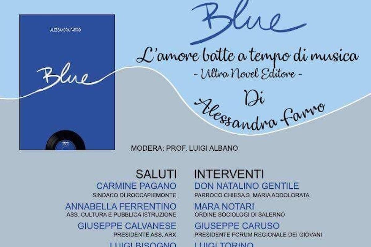 """Presentazione libro """"blue"""" di Alessandra Farro, organizzato dall'associazione ARX di Roccapiemonte (Sa)"""