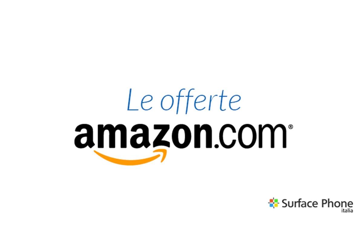 Amazon: le migliori offerte del giorno di prodotti Hi-Tech. Non fartele scappare | Surface Phone Italia