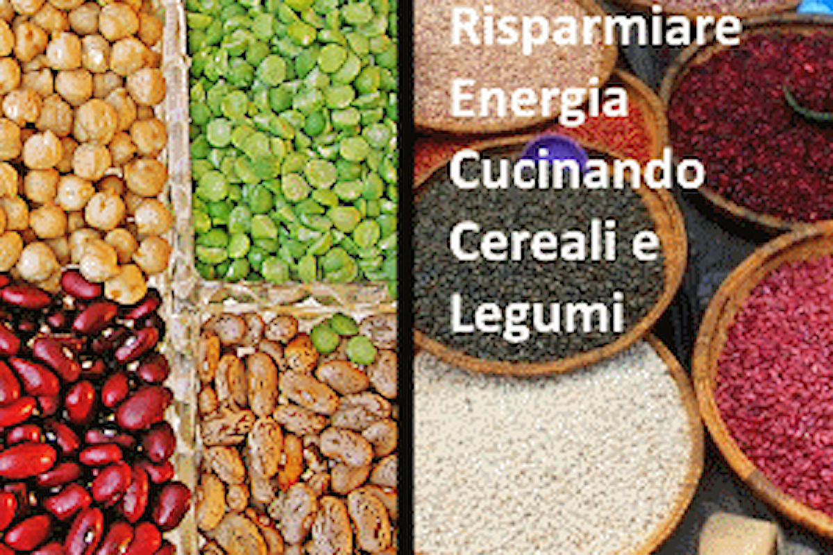 Cereali e Legumi | Cucinarli Spendendo Meno