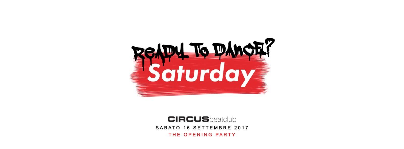 Circus beatclub - Brescia, il 16 settembre Saturday Opening Party: Ready to dance?