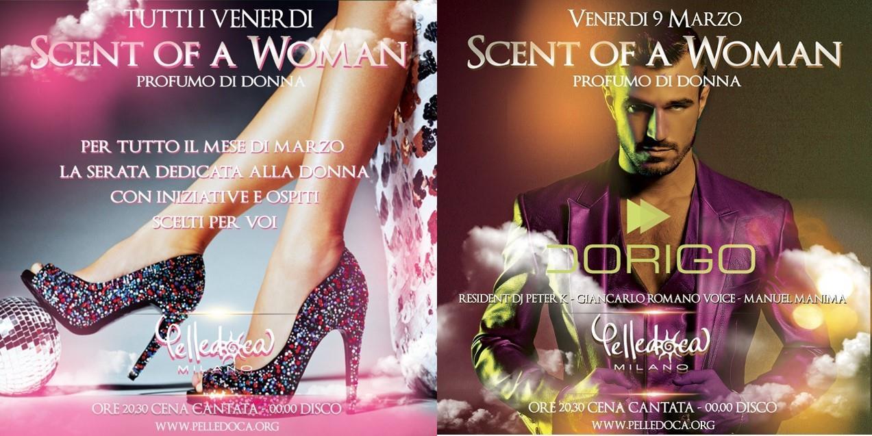 Pelledoca - Milano: 8 marzo, Scent of a Woman... ed un intero mese di party dedicati alle ragazze
