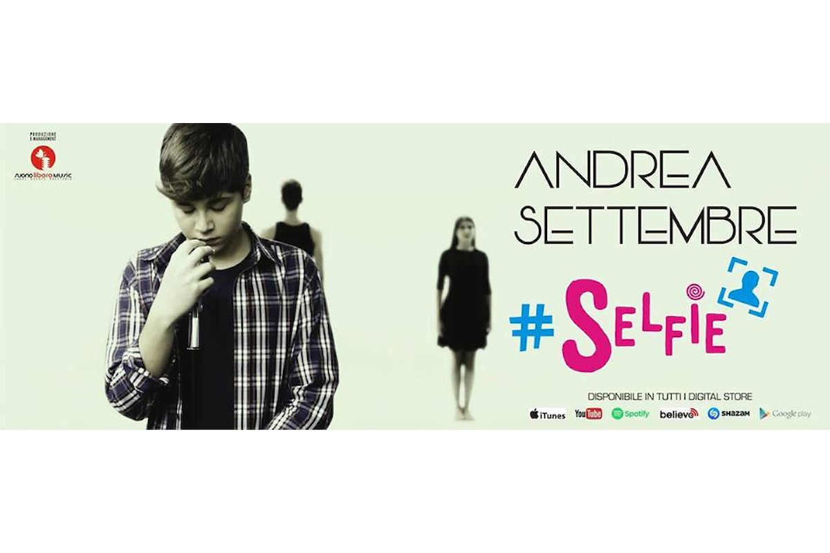 SELFIE, il singolo di Andrea Settembre